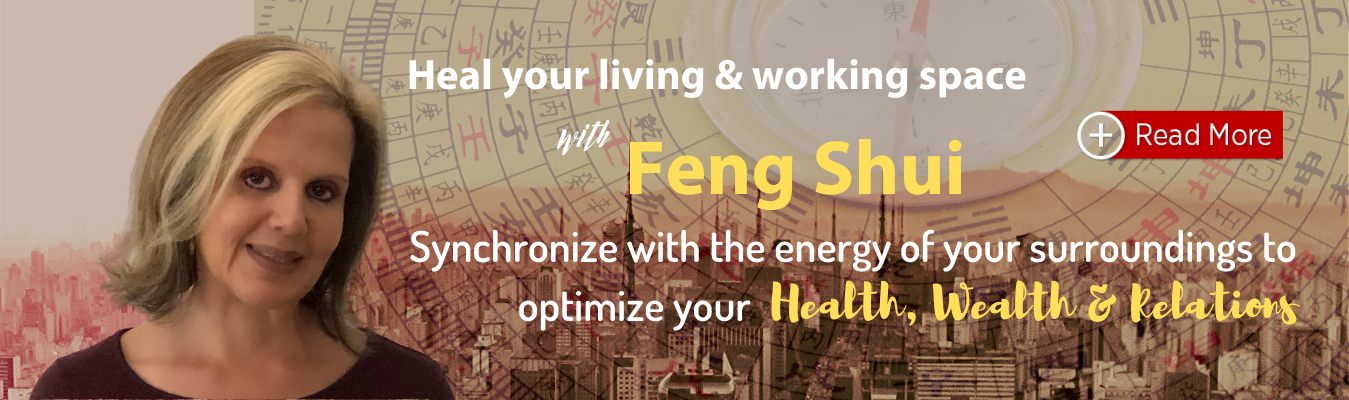 Heal your living & working space with Feng Shui